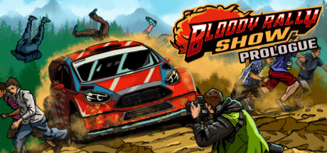 Bloody Rally Show: Prologue